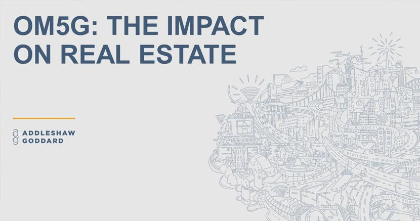 OM5G: The Impact on Real Estate