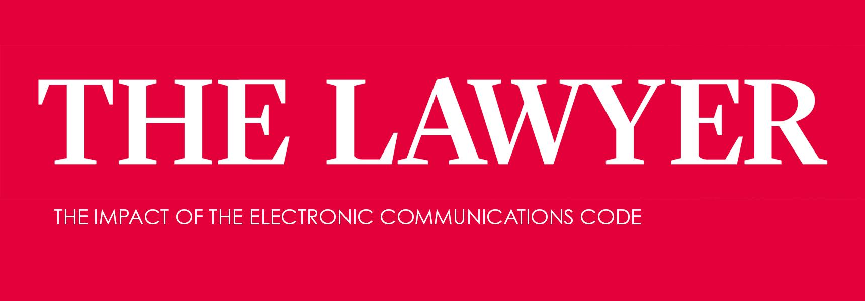 Carlos Pierce discusses the impact of the Electronic Communications Code