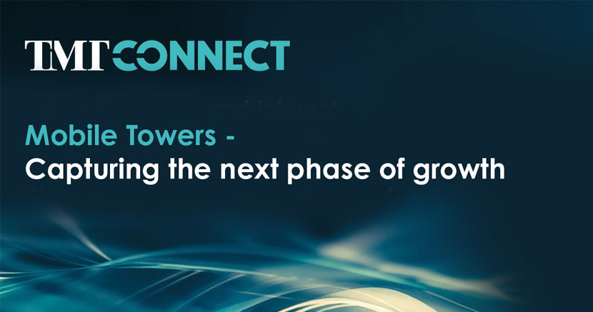 Mobile Towers - capturing the next phase of growth